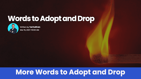 More Words to Adopt and Drop